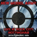 NEW MODEL ARMY Live At Rock City - Nottingham 1989