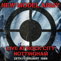NEW MODEL ARMY Live At Rock City – Nottingham 1989