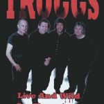 TROGGS Live And Wild In Preston