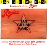Ian Gillan Band - Live At The Rainbow