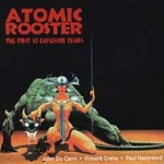 Atomic Rooster - The First 10 Explosive Years