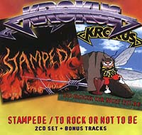 Krokus - Stampede/To Rock Or Not To Rock