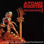 Atomic Rooster - The First 10 Explosive Years 2