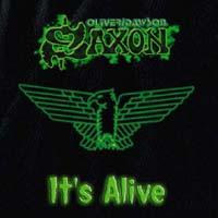 Oliver Dawson Saxon - It's Alive