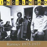 Ian Gillan Band - Rarities 1975-1977
