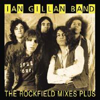 Ian Gillan Band - The Rockfield Mixes Plus
