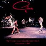 GILLAN - Mutually Assured Destruction Glasgow 1982