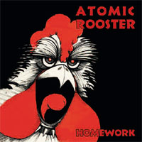 ATOMIC ROOSTER Homework