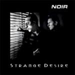 Noir - Strange Desire