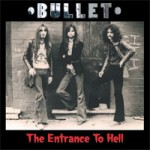 BULLET The Entrance To Hell