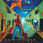 JACKIE LOMAX The Ballad Of Liverpool Slim...Plus