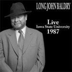 LONG JOHN BALDRY Live Iowa State University 1987