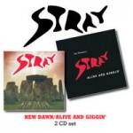 STRAY New Dawn/Alive And Giggin'