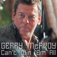 GERRY McAVOY Can't Win 'Em All