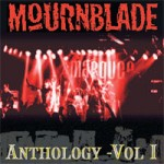 MOURNBLADE Anthology Volume 1