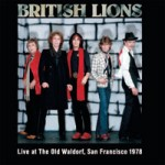 BRITISH LIONS Live At The Old Waldorf, San Francisco 1978