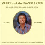 GERRY & THE PACEMAKERS 20 Year Anniversary Album - 1982