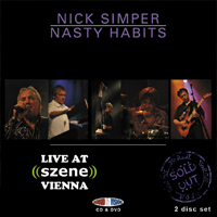 NICK SIMPER & NASTY HABITS Live at Szene, Vienna