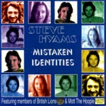 STEVE HYAMS Mistaken Identities