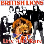 BRITISH LIONS Live And Rare