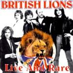 BRITISH LIONS Live And Rare