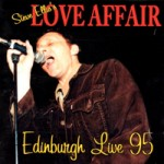 STEVE ELLIS'S LOVE AFFAIR Edinburgh Live '95