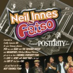 NEIL INNES & FATSO Farewell Posterity Tour
