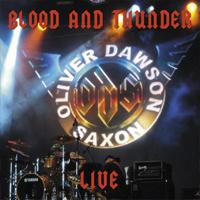 OLIVER DAWSON SAXON Blood & Thunder Live