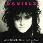 DANIELZ Some Romantic Night - The Solo Years