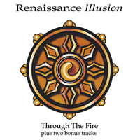 RENAISSANCE ILLUSION Through The Fire CD