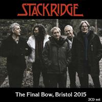 STACKRIDGE The Final Bow, Bristol 2015
