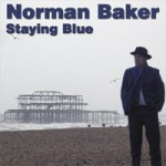 NORMAN BAKER Staying Blue