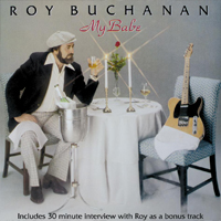 ROY BUCHANAN My Babe