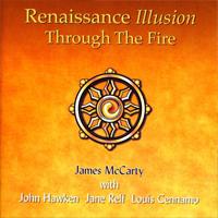 RENAISSANCE ILLUSION Through the Fire