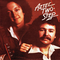 AZTEC TWO-STEP The Times Of Our Lives